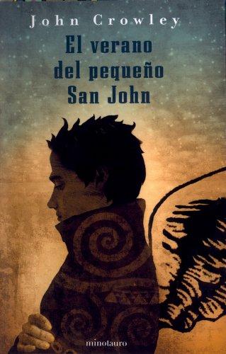 El verano del pequeño San John - John Crowley