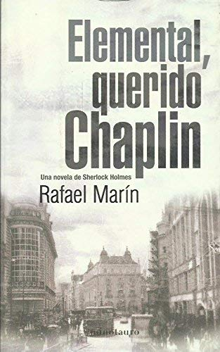 9788445075425: Elemental, Querido Chaplin (Ucronia) (Spanish Edition)