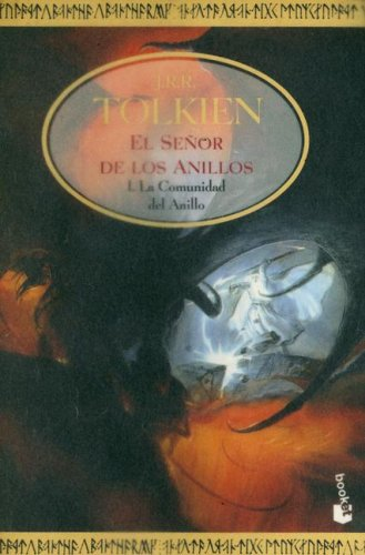9788445075739: La Comunidad del Anillo = The Fellowship of the Ring (Senor de los Anilos) (Spanish Edition)