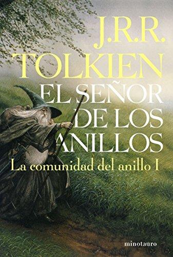 9788445076118: El Señor de los Anillos, I. La Comunidad del Anillo (edición infantil) (Libros de El Señor de los Anillos) - 9788445076118 (Biblioteca J. R. R. Tolkien)