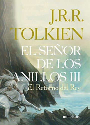 9788445076132: El Señor de los Anillos, III. El Retorno del Rey (edición infantil) (Libros de El Señor de los Anillos) - 9788445076132 (Biblioteca J. R. R. Tolkien)