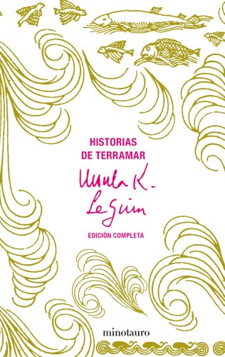 9788445076217: Historias de Terramar. Edición completa (Biblioteca Ursula K. Le Guin)