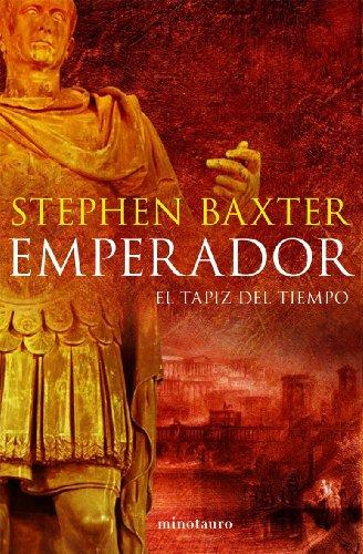 9788445076804: Emperador. El tapiz del tiempo (Ciencia Ficción)