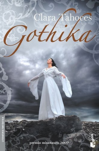Gothika (Booket Minotauro) (Spanish Edition): Tahoces, Clara