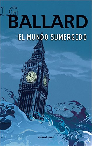 9788445077139: El mundo sumergido (Biblioteca J. G. Ballard)