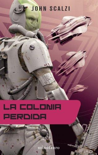 9788445077337: La colonia perdida