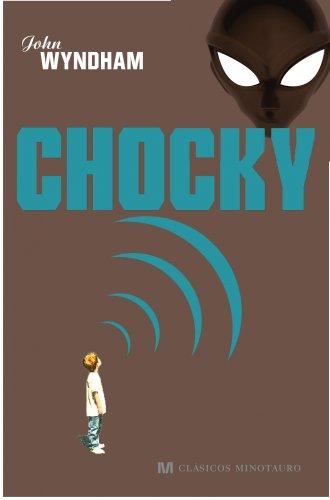 9788445077672: Chocky