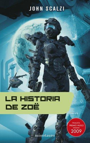 9788445077689: La historia de Zoë (Ciencia Ficción)