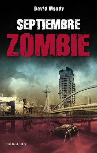 9788445077726: Septiembre zombie