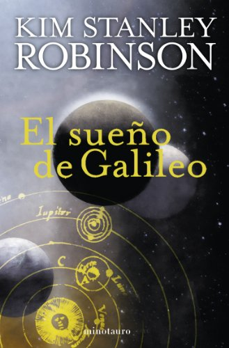 9788445077801: El sueño de Galileo (Biblioteca Kim Stanley Robinson)
