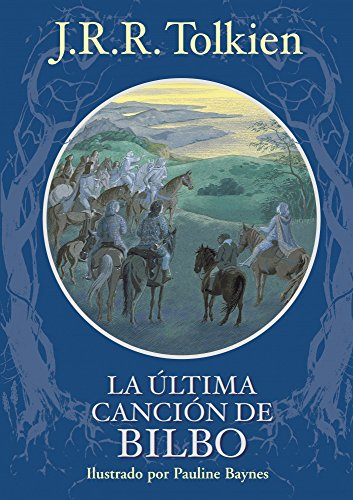 9788445077825: La ultima cancion de bilbo / Bilbo's Last Song (Spanish Edition)