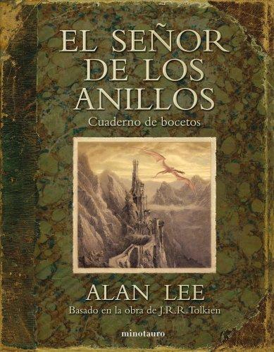 El Se�or de los Anillos. Cuaderno de bocetos (844507783X) by ALAN LEE