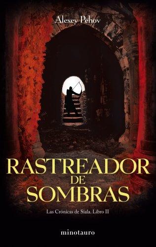 9788445077849: RASTREADOR DE SOMBRAS CRONICAS DE SIALA 02
