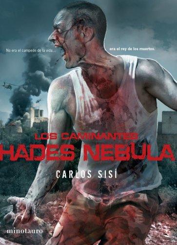 9788445078464: Los caminantes: Hades Nebula: No era el campeón de la vida ... era el rey de los muertos