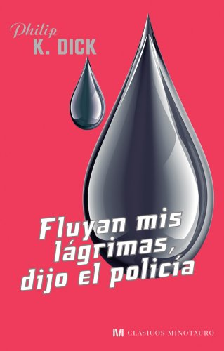 9788445078600: FLUYAN MIS LAGRIMAS DIJO EL POLICIA.MINO