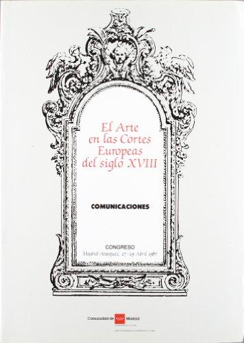 9788445100912: El arte en las Cortés europeas en el siglo XVIII