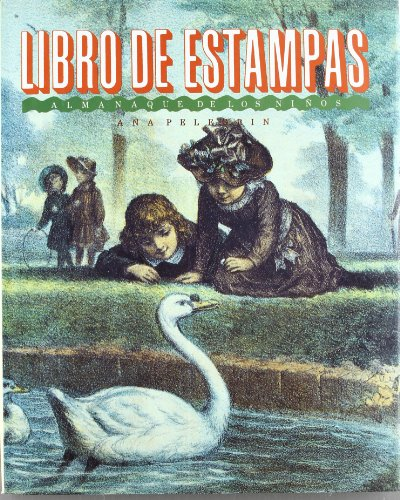 Almanaque de los niños : libro de: ANA MARIA PELEGRIN