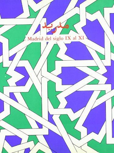 MADRID DEL SIGLO IX AL XI. MADRID,