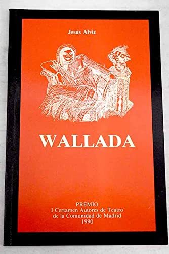 Wallada (Spanish Edition): Alviz, Jesus