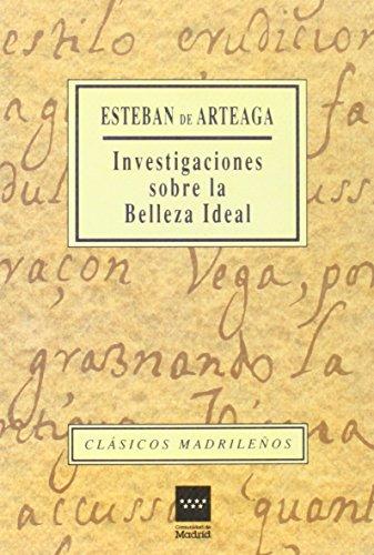 9788445106990: Investigaciones sobre la belleza ideal (CLASICOS MADRILEÑOS. C/M.)