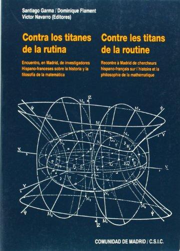 Contra Los Titanes De La Rutina Encuentro: Garma, Santiago (ed.)