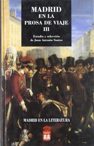 9788445107980: Madrid en la prosa del viaje,III