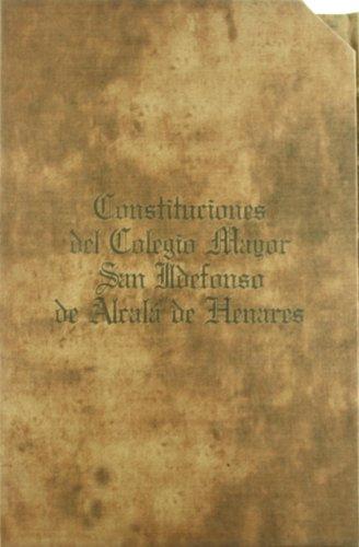 9788445115831: Constituciones originales del Colegio de San Ildefonso y Universidad de Alcalá de Henares de 1510 : Archivo Histórico Nacional, año 1510