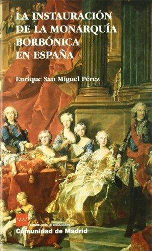 9788445119938: Instauracion de la monarquia borbonica en España