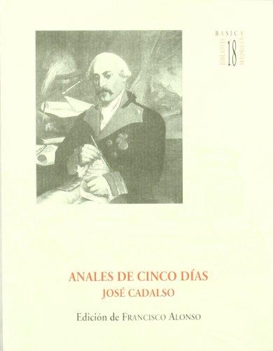 9788445120163: Anales de cinco dias, de José cadalso