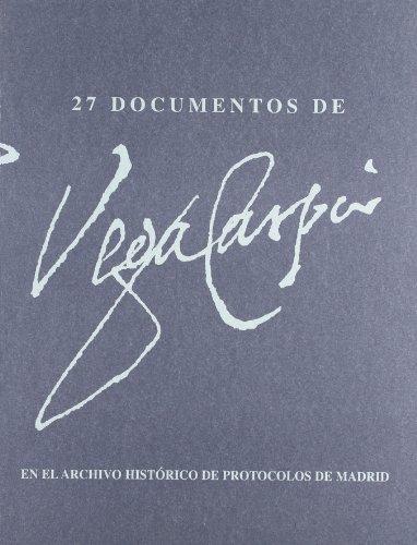 9788445127117: 27 documentos de lope de Vega en el archivo historico de protocolos de Madrid