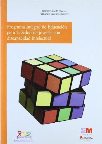 9788445128480: PROGRAMA INTEGRAL DE EDUCACION PARA LA SALUD DE JOVENES CON DISCAPACIDAD INTELECTUAL