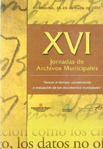 XVI Jornadas de Archivos Municipales: Vencer Al: Varios