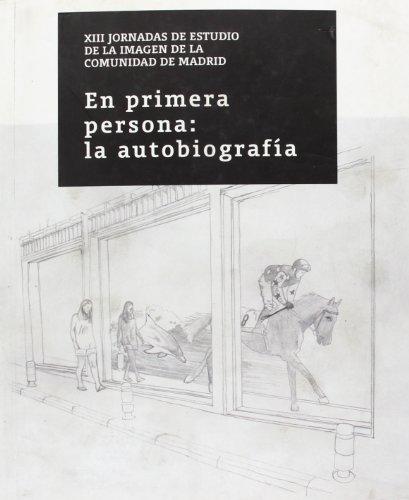 En primera persona: la autobiografía. XIII Jornadas: Anderson, Linda, et
