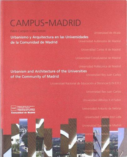 9788445129906: Campus Madrid. urbanismo y arquitectura en las universidades de Madrid