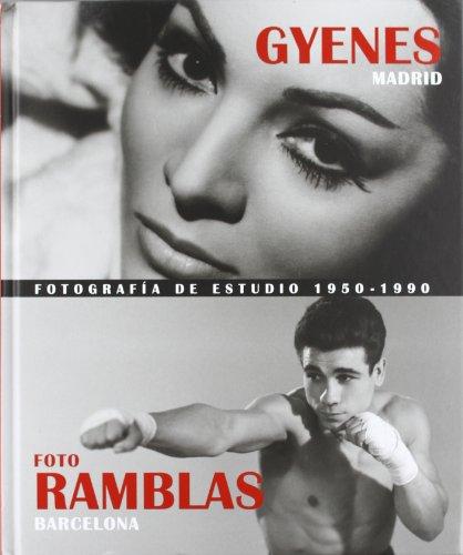 9788445131473: Gyenes Madrid, Foto Ramblas Barcelona: Fotografia de Estudio, 1950-1990