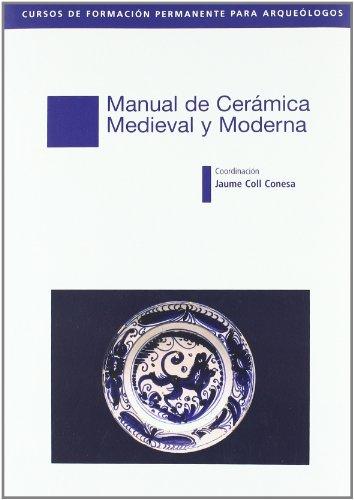 9788445133750: Manual De Ceramica Medieval Y Moderna