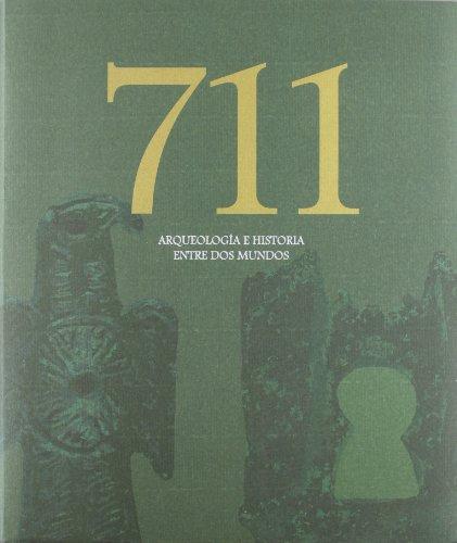 9788445134016: Cat. 711 Arqueologia E Historia Entre Dos Mundos