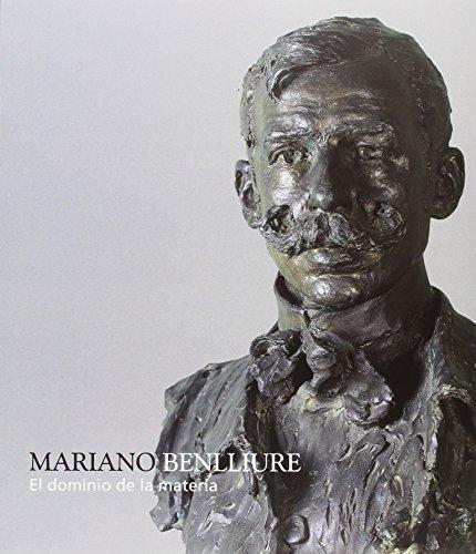 9788445134580: Mariano Benlliure. El Dominio De La Materia