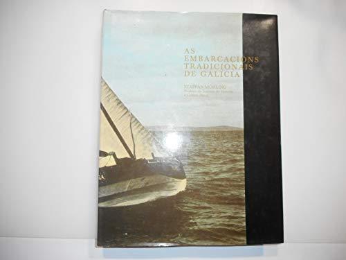 9788445300701: As embarcacións tradicionais de Galicia