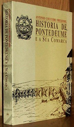 9788445314371: Historia de Pontedeume E a Sua Comarca