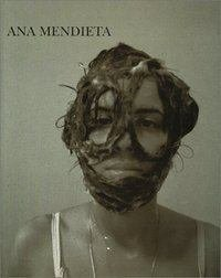 9788445317563: Ana Mendieta [ILLUSTRATED]