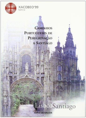 9788445325582: Caminhos portugueses de peregrinaçao a Santiago