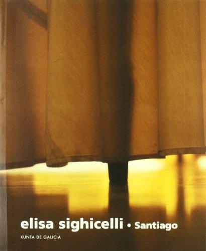 Elisa Sighicelli Santiago: PEREIRA MARIMON, Cecilia & MORRISSEY, Simon