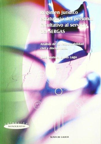 9788445331064: Regimen Juridico Estatutario del Personal Facultativo al Servicio del Sergas.