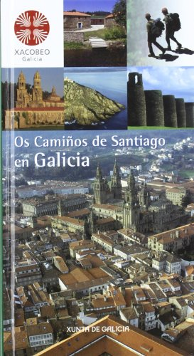 9788445337196: OS CAMIÑOS DE SANTIAGO EN GALICIA