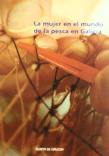 9788445339268: La mujer en el mundo de la pesca en Galicia