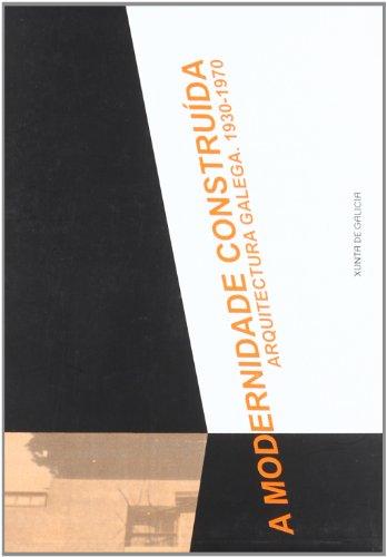 A modernidade construída: Agrasar Quiroga, Fernando