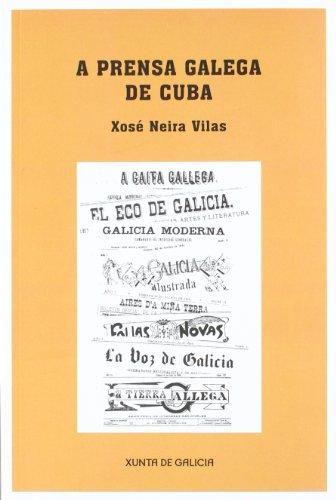 9788445350201: A Prensa Galega De Cuba