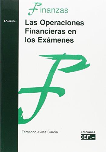 Las operaciones financieras en los exámenes - Avilés García, Fernando . . . [et al. ]