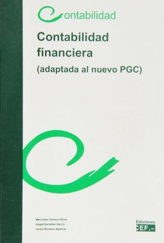 9788445414019: CONTABILIDAD FINANCIERA ADAPATADA AL NUEVO PLAN GENERAL DE C